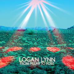logan lynn - from pillar to post