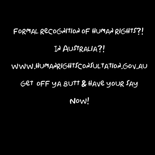 Formal recognition of human rights?! In Australia?! by moggs oceanlane