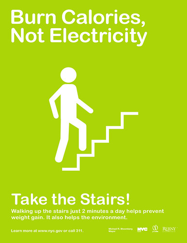 The low-cost version of New York Citys effort to get its citizens and buildings in shape -- a sign encouraging people to skip the elevator.