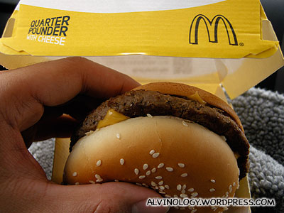 The Quarter Pounder feels puny and tasted the same as the one in Singapore