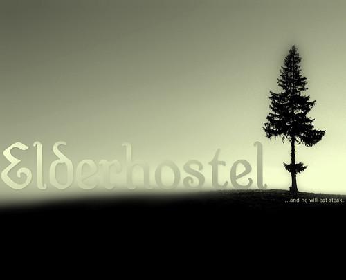 My Album Cover: Elderhostel: ...and he will eat steak