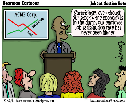 3 2 09  Bearman Cartoon Job Satisfaction copy