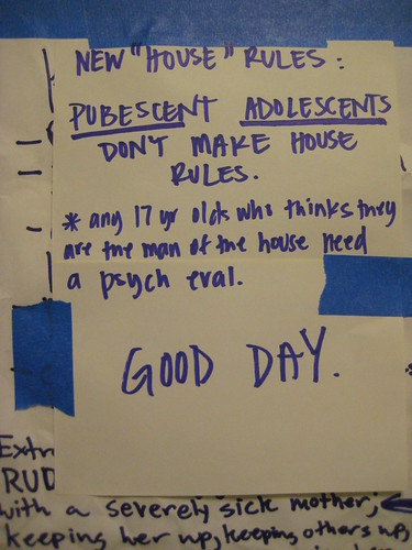 "New ""house"" rules: pubescent adolescents don't make house rules"