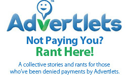 Advertlets Not Paying? Rant here!