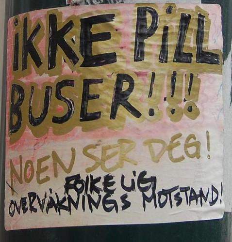 Ikke pill buser!