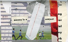 money is a / subject (chadjs) Tags: art collage poetry cut paste visual vispo