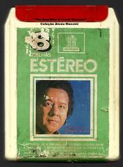 "1972 - Altemar Dutra / A Força do Amor - brazilian 8 track - fita cartucho de 8 pistas (""The Brazilian 8 Track Museum"") Tags: massini vintage collection bolero música romântica alceu"