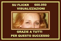 600.050 visualizzazioni su Flickr Grazie a tutti x questo successo Vittoria Salati (vittoriasalati) Tags: flickr x su grazie tutti questo vittoria salati successo visualizzazioni 600050