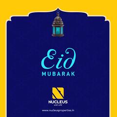 Wishing you and your loved ones a blessed Eid! (nucleusproperties) Tags: india dubai uae eid kerala oman saudiarabia cochin kochi qatar eidmubarak