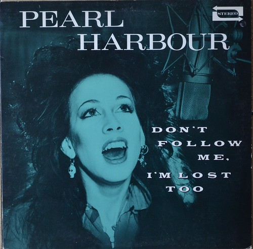 Pearl Harbour - Don`t Follow Me, I`m Lost Too