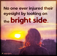 Popular inspirational quotes at EmilysQuotes (SpiritualCleansing) Tags: brightside eyesight injured intelligent life looking unknown