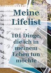 was ich noch alles tun möchte (my morningsun) Tags: lifelist leben life