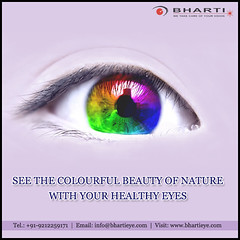 To see the colourful beauty of nature, you must need a healthy eyes..!! (bhartieye) Tags: bharti eye eyecare delhi services refractive retina phacoemulsification phacocataract phacoemulisification ophthalmology oculoplasty hospital foundation glucoma glaucoma asthetics care cataract catract lasik laser