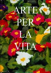 2006 -ARTE PER LA VITA