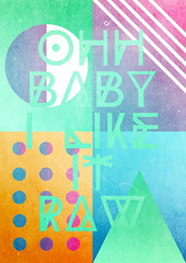 Oh Baby I Like It Raw (danny ivan) Tags: abstract smile fun typography amazing artwork pastels trendy type positive trend artprint trending