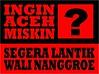 Aceh ~ Wali Nanggroe Bikin Rakyat Miskin (Aceh-Baru) Tags: aceh bandaaceh singkil meulaboh pidie tamiang lhokseumawe tapaktuan langsa gayolues bireun zainiabdullah malikmahmud walinanggroe muzakirmanaf subussalam