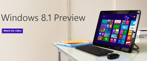 Microsoft's Windows 8.1 preview available for download now