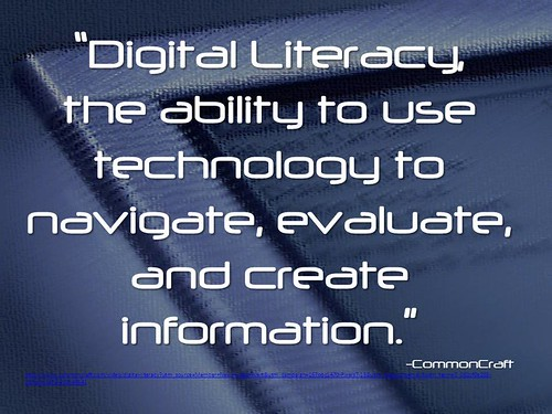 "Quotation: ""Digital Literacy, the abilit by Ken Whytock, on Flickr"