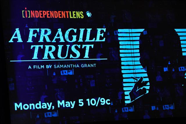 """INDEPENDENT LENS """"A Fragile Trust"""""""
