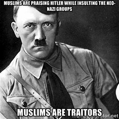 Muslims are praising Hitler while insulting the Neo-Nazi Groups. Muslims are Traitors (mrkowalzki17) Tags: al muslim traitor nazi nazis hitler group qaeda neo muslims adolf fascist praise groups neonazi skinhead insult betray insulted fascists skinheads alqaeda insulting zionist neonazis traitors praising extremists extremist qaida betrayed islamofascism islamofascist islamonazi