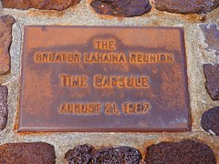 Greater Lahaina Reunion Time Capsule (Rick Obst) Tags: lahaina maui hawaii time capsule