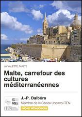 La visite de La Valette à Malte sur Guidigo