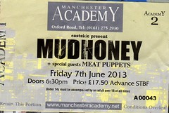 Mudhoney (nikavanagh) Tags: june manchester concert arm nirvana mark sub grunge steve gig ticket pop meat puppets academy turner 7th stub mudhoney 2013