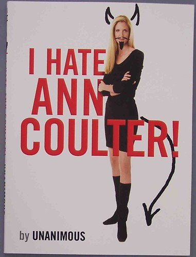 From flickr.com: i hate ann coulter! {MID-72329}