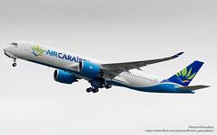 F-WZNU // F-HNET Air Caraibes Airbus A350-900 - cn 091 (Flox Papa) Tags: fwi fwznu fhnet air caraibes airbus a350900 cn 091 359 941 a350941
