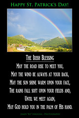 The Irish Blessing (Striking Photography by Bo Insogna) Tags: irish blessing prayers praying prayer religion god jesus church christian faith pray christianity belief spiritual worship spirituality jamesinsogna stpaddysday stpatricksday