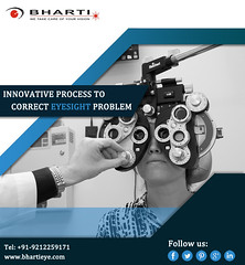 Providing Innovative process to correct your eyeseight problem. (bhartieye) Tags: bharti eyecare eye delhi services refractive retina asthetics care cataract lasik catract laser phacoemulsification phacocataract phacoemulisification ophthalmology oculoplasty hospital foundation