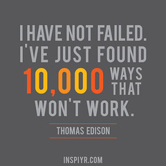 I-have-not-failed---Edison by Inspiyr, on Flickr