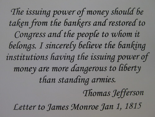 Quote-T Jefferson regarding issuing money