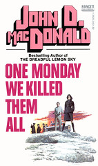 One Monday We Killed Them All (McClaverty) Tags: mystery illustration paperback crime murder suspense robertmcginnis johndmacdonald