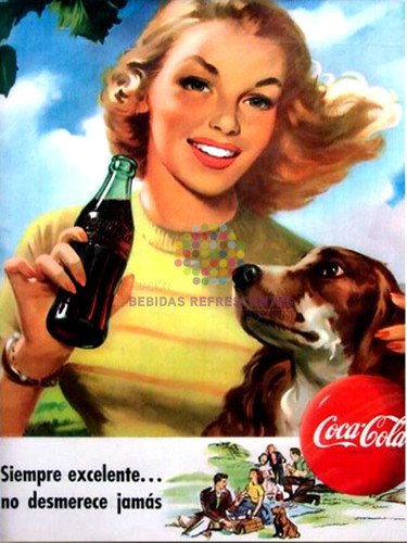 """Coca Cola. """"Siempre excelente"""". Años 50"""