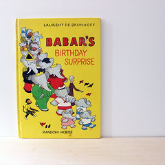 Babar's Birthday. (Kultur*) Tags: vintage vintagebook books childrensbooks illustrated drawings children babartheelephant elephant babar brunhoff book firstedition birthday surprise babarbook