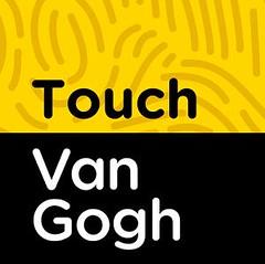 'TOUCH VAN GOGH'