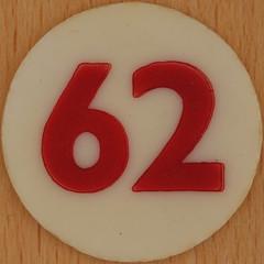 Bingo Number 62 (Leo Reynolds) Tags: xleol30x squaredcircle number numberbingo xsquarex bingo lotto loto houseyhousey housey housie housiehousie numberset 62 sqset120 60s canon eos 40d xx2015xx xxtensxx sqset
