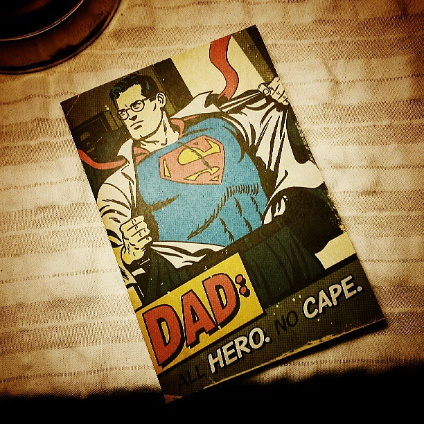 Father's Day is over. #superman #fathersday
