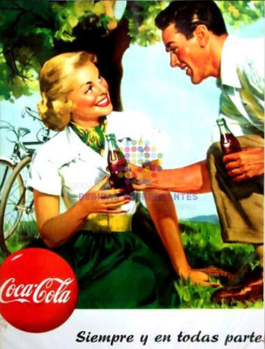 """Coca Cola. """"Siempre y en todas partes"""". Años 50"""