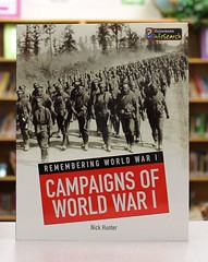 Campaigns of World War I (Vernon Barford School Library) Tags: world new school reading one 1 book high war 1st library libraries nick reads books read paperback worldwari cover junior worldwarone hunter covers bookcover middle vernon campaign firstworldwar causes recent worldwar bookcovers nonfiction paperbacks worldwar1 cause campaigns 1stworldwar barford softcover heinemann i vernonbarford softcovers infosearch 9781484601006