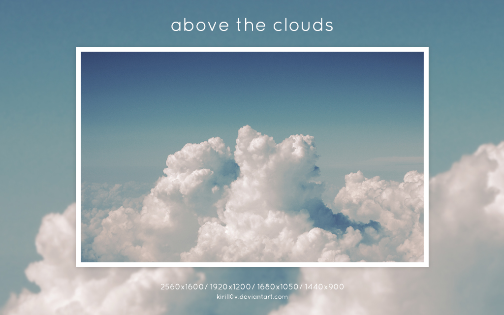 above_the_clouds_by_kirill0v-d62gxgu