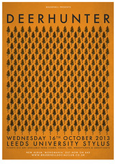 DEERHUNTER | Leeds University | 16th October 2013 (Nath Brudenell) Tags: orange poster design gig leedsuniversity gigs brudenell stylus posterart deerhunter posterdesign 2013 wednesday16thoctober
