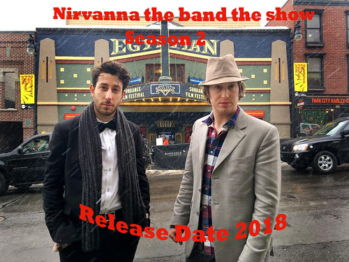 Nirvanna The Band The Show Season 2 : Release Date 2018