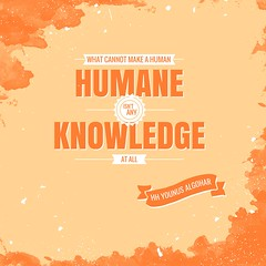 QuoteoftheDay 'What cannot make a human humane isn't any knowledge at all.' - His Holiness Younus AlGohar (sagegoharbilal) Tags: truth humanity quote perspective lifestyle compassion ethics human quotes learning knowledge enlightenment learn understanding empathy humane photooftheday picoftheday goodvibes upbringing inspiringwords realtalk inspirationalquotes higherconsciousness lifequotes inspiringquotes consciusness postivevibes younusalgohar