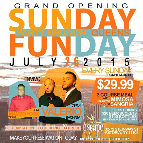 .New #LatinPartyBrunch in Astoria, #Queens  #SUNDAYFUNDAYBRUNCH  Only at #EscapeRooftop 32-72 Steinway Street - 6th floor. Astoria NY 11103  (Bet. B'way & 34th Ave)  $29.99 per person 3 course meal, unlimited mimosa and sangria from $1-5 pm. Evening matin