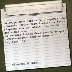 Mazzini (SALA AVVOCATI) Tags: legge nazione giudice citazione leggi aforisma avvocati legislatore