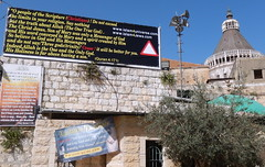 Northern Israel, Nazareth in the Lower Galilee. A clash of religions : Signs calling to Islam right by the Basilica of the Annunciation  91 (YamTikhoni) Tags: joseph israel basilica galilee annunciation nazareth lowergalilee basilicaoftheannunciation