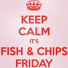 It's a Fish and Chips kinda day..........