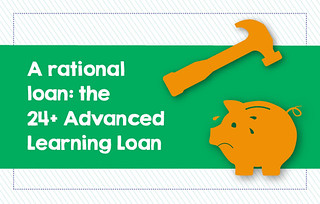 A rational loan: the 24+ Advance Learning Loan